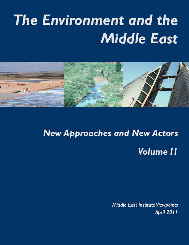 Introduction to The Environment and the Middle East: New Approaches and New Actors , Volume II