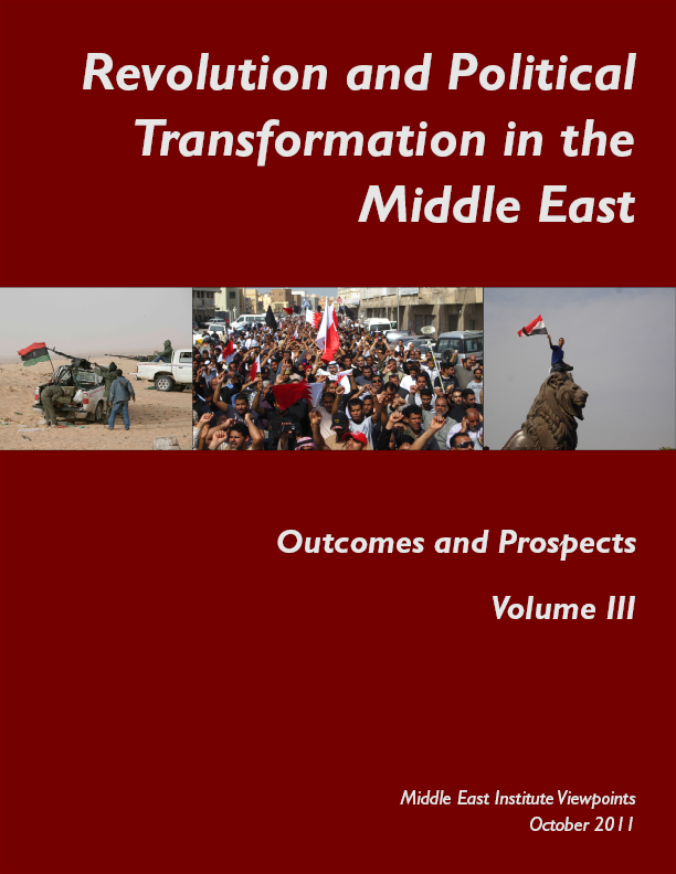 Introduction to Revolution and Political Transformation in the Middle East: Outcomes and Prospects, Vol III