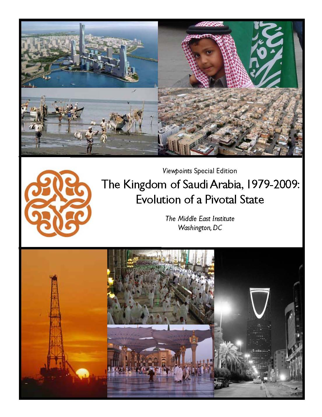 Introduction to The Kingdom of Saudi Arabia, 1979-2009: Evolution of a Pivotal State