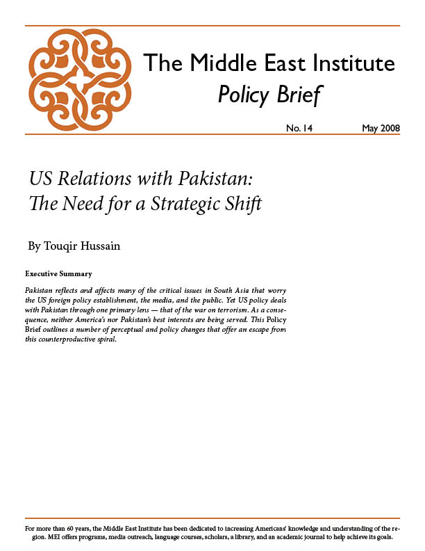 US Relations with Pakistan: The Need for a Strategic Shift
