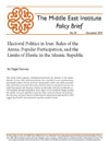 Electoral Politics in Iran: Rules of the  Arena, Popular Participation, and the Limits of Elastic in the Islamic Republic
