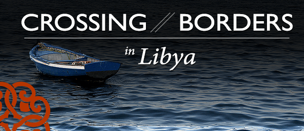 Illegal Migration in Libya after the Arab Spring